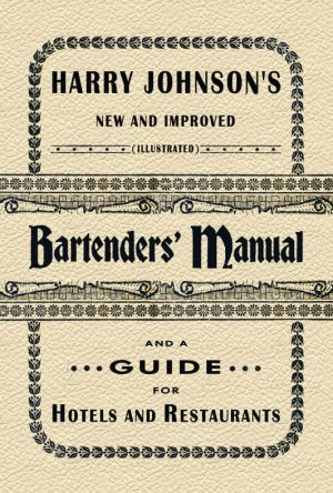 Harry Johnson's Bartenders' Manual